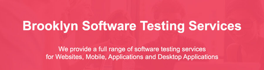 Automated Software Testing Brooklyn Ny