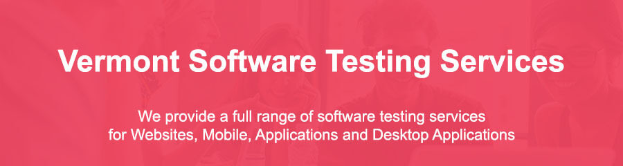 Automated Software Testing Tools Vermont