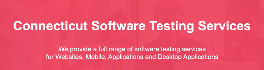Software Testing Companies Connecticut
