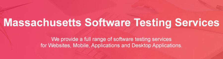 Software Testing Services Massachusetts