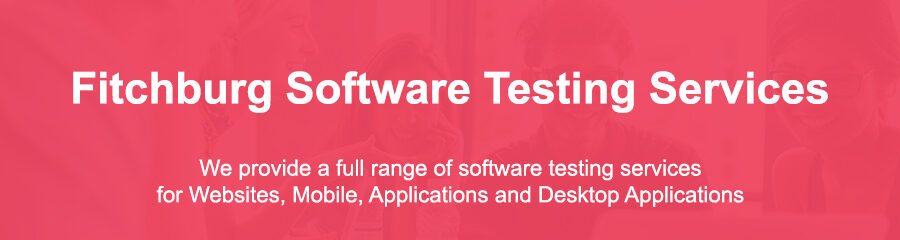 Software Testing Tools Fitchburg Ma