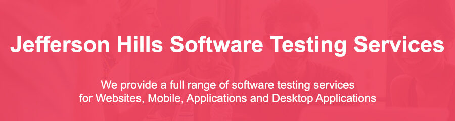 Types Of Software Testing Jefferson Hills Pa